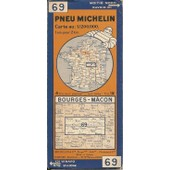 Pneu Michelin Carte N� 69 Au 1/200.000. Bourges-M�con ( 1933 ) de Michelin & Cie , Propr. - Edit., .