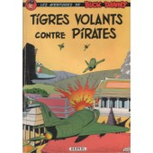 Buck Danny, Tigres Volants Contre Pirates de v. hubinon