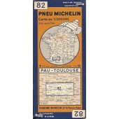 Pneu Michelin Carte N� 82 Au 1/200.000. Pau-Toulouse ( 1933 ) de Michelin Cie Propr Edit