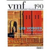 Vieilles Maisons Francaises - Patrimoine Historique - N�190 - Decembre 2001 - Les Vosges - Plaine Et Voge - La Piscine, Musee De Roubaix - Chateaux Disparus D'ile-De-France
