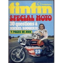 Tintin L'hebdoptimiste N� 95 : Sp�cial Moto - 30 Questions � Michel Rougerie