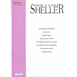 WILLIAM SHELLER PIANO VOLUME 1