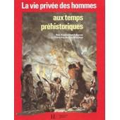 Aux Temps Prehistoriques - Des Australopitheques A L'homme De Cro-Magnon de Louis-Ren� Nougier