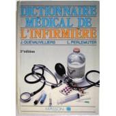 Dictionnaire M�dical De L'infirmi�re de l�on perlemuter