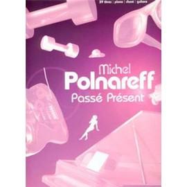 MICHEL POLNAREFF PASSE PRESENT