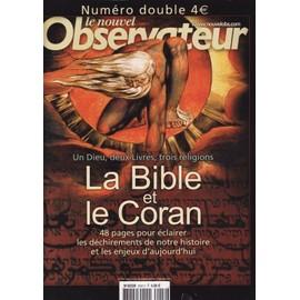 Le Nouvel Observateur Hors-S�rie N� 2042 : Un Dieu,Deux Livres,Trois Religions, La Bible Et Le Coran.