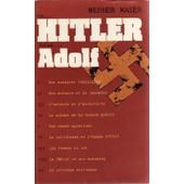 Nom Hitler, Prenom Adolf Plon 1973 de werner maser