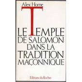 La Temple De Salomon Dans La Tradition Ma�onnique de alex horne