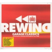 Rewind - Garage Classics - The Biggest Garage Anthems Of All Time -