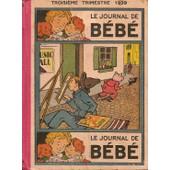 Le Journal De B�b�, Onzi�me Ann�e Deuxi�me Semestre 1939 ( Du Num�ro 401 Du 13 Juillet 1939 Au Num�ro 425 Du 28 D�cembre 1939 ) de Collectif