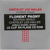 Chatelet Les Halles - Florent Pagny