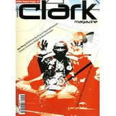 Clark Magazine N� 1 : Lee Perry - Bs2000 - At The Drive In - Antipop Consortium - Jordanie - Xamateur