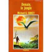 Demain,La Jungle de Michael Coney