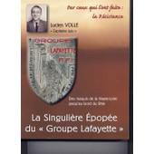La Singuli�re �pop�e Du Groupe Lafayette de lucien volle