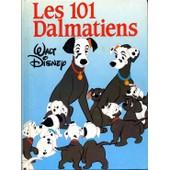 Les 101 Dalmatiens L'album Du Film de walt disney