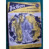 Fiction N� 73. Textes De : Charles Henneberg, Robert F. Young, Julia Verlanger, Gordon R. Dickson � de Fiction N 73
