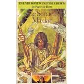 Un Livre Dont Vous Etes Le H�ros - Le Sorcier Majdar - Astre D'or N�1 de joe dever