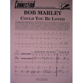 "BOB MARLEY ""COULD YOU BE LOVED"""