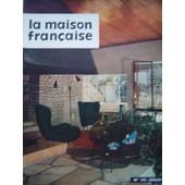 La Maison Francaise N� 119 Juillet 1958 Nationale 7 Maison D'un Parisien Protegez Vous Contre Les Infractions Les Clematites de collectif
