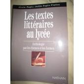 Les Textes Litt�raires Au Lyc�e - Anthologie Par Les Th�mes Et Les Formes de Jo�lle Pag�s-Pindon