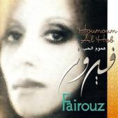 Houmoum Al Hob - Fairouz
