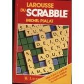 Larousse Du Scrabble de michel pialat