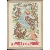 Les Voix De La Foret - Illustrations Anna Franzoni de MAZETTI, Ella