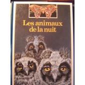 Les Animaux De La Nuit de Fontanel, B�atrice