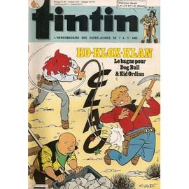 Tintin N� 513 : Ko Klox Klan : Le Bagne Pour Dog Bull & Kid Ordinn