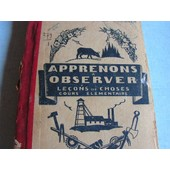 Apprenons A Observer de E.Le Brun, L.Pastouriaux