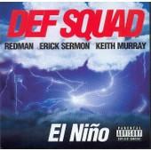 El Nino - European Import - Def Squad