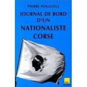 Journal De Bord D'un Nationaliste Corse de Pierre Poggioli