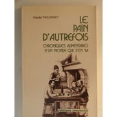 Le Pain D Autrefois de claude thouvenot