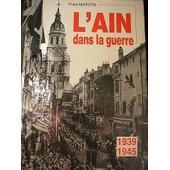 L'ain Dans La Guerre 1939/1945 de yves martin