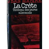 La Crete Tombeau Des Paras Allemands de jean mabire