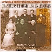 France : Musiciens Et Chanteurs Des Pays Limousins Vol. 1 - Musiques Du Monde
