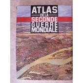 Atlas De La Seconde Guerre Mondiale de KEEGAN JOHN & COLLECTIF