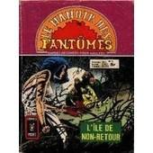 Le Manoir Des Fant�mes N� 6 : L'�le De Non-Retour