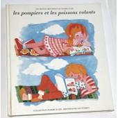 Les Pompiers Et Les Poissons Volants de sylvestre de sacy, clotilde