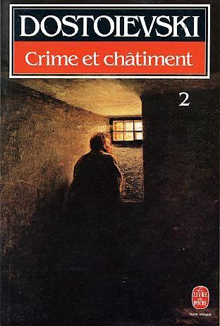 CRIME ET CHATIMENT. Tome 2 - LGF - 30/08/1997