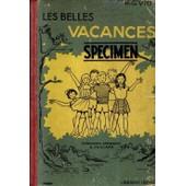 Les Belles Vacances : Livre De Lecture Courante : �cole Primaire Cours Moyen de Viot, H.G.