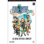 Final Fantasy Crystal Chronicles Le Guide Officiel Complet de Square Enix