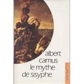 Le Mythe De Sisyphe. Essai Sur L'absurde de ALBERT CAMUS