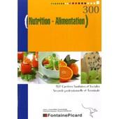 Nutrition-Alimentation 2e Professionnelle Et Tle Bep Css de Caroline Bodin