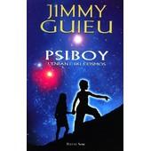 Les Compagnons De La Licorne N� 1 - Psiboy, L'enfant Du Cosmos de Jimmy Guieu