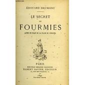 Le Secret Des Fourmies de Drumont Edouard
