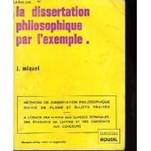 La Dissertation Philosophique Par L'exemple de Miquel, J.