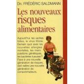 Les Nouveaux Risques Alimentaires de Saldmann Fr�d�ric Dr