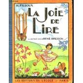 La Joie De Lire de Filloux, H.