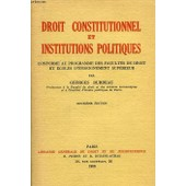 Droit Constitutionnel Et Institutions Politiques de georges burdeau